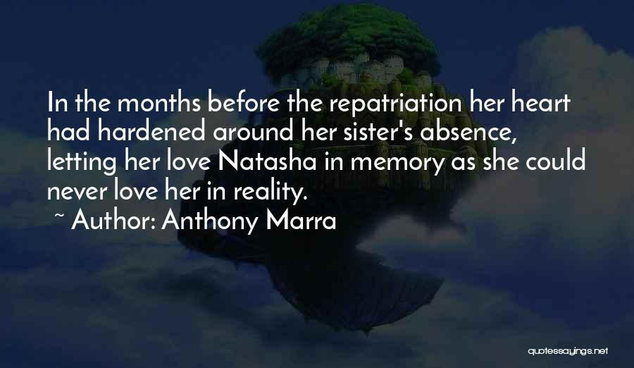 Love In Reality Quotes By Anthony Marra
