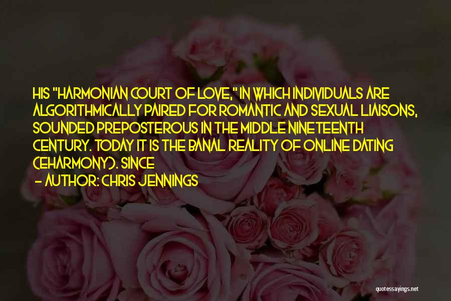 Love In Reality Quotes By Chris Jennings