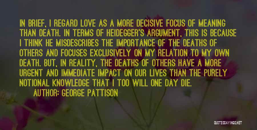 Love In Reality Quotes By George Pattison