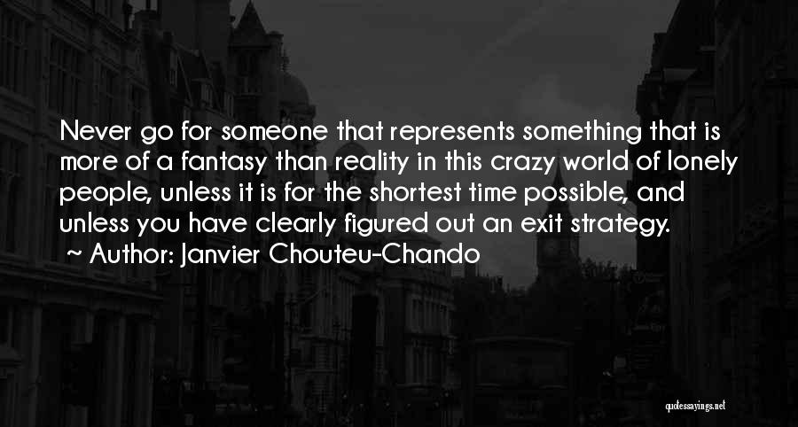 Love In Reality Quotes By Janvier Chouteu-Chando