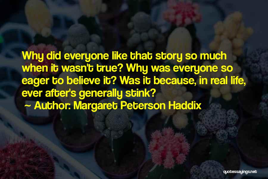 Love In Reality Quotes By Margaret Peterson Haddix