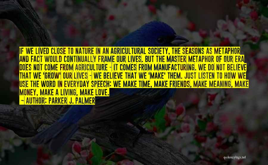 Love In Reality Quotes By Parker J. Palmer