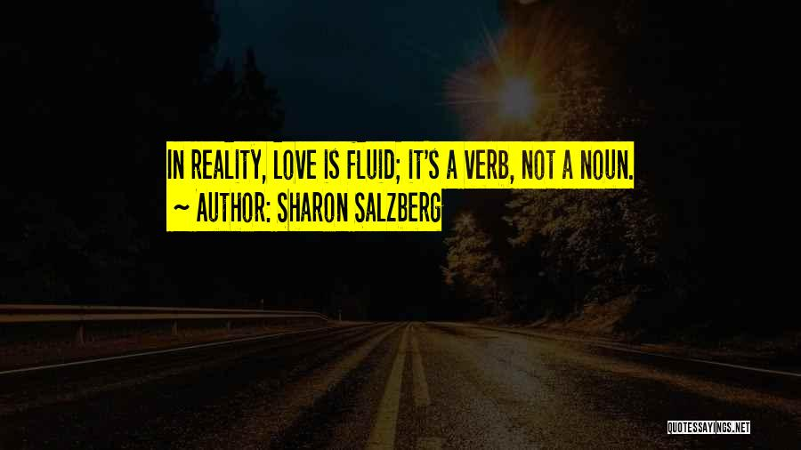 Love In Reality Quotes By Sharon Salzberg