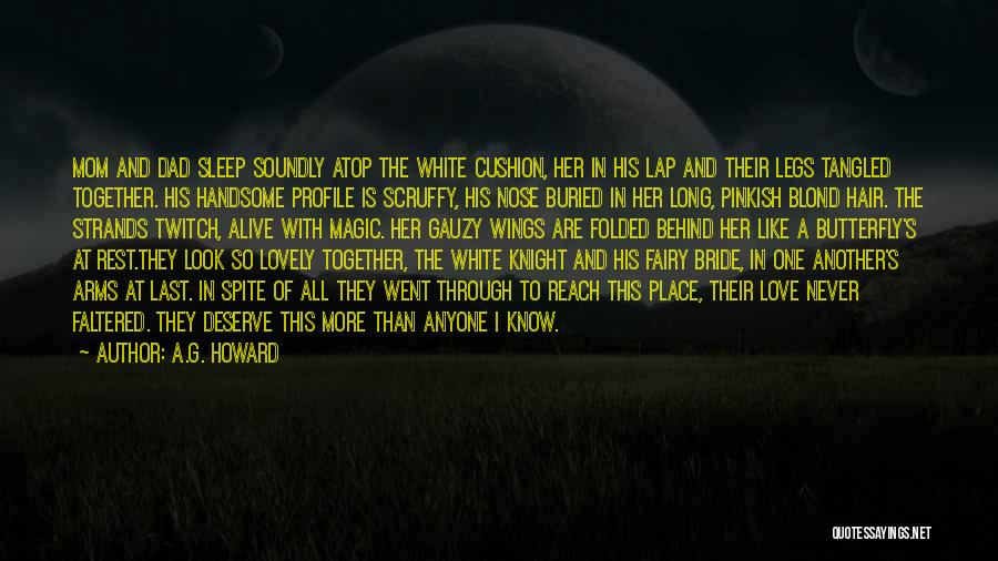 Love In Spite Of Quotes By A.G. Howard