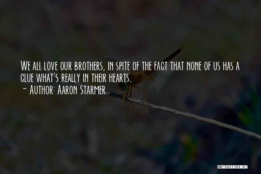 Love In Spite Of Quotes By Aaron Starmer