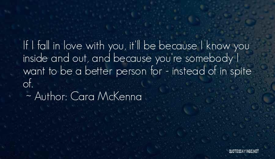 Love In Spite Of Quotes By Cara McKenna