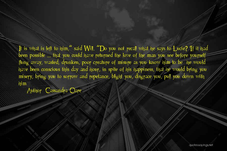 Love In Spite Of Quotes By Cassandra Clare