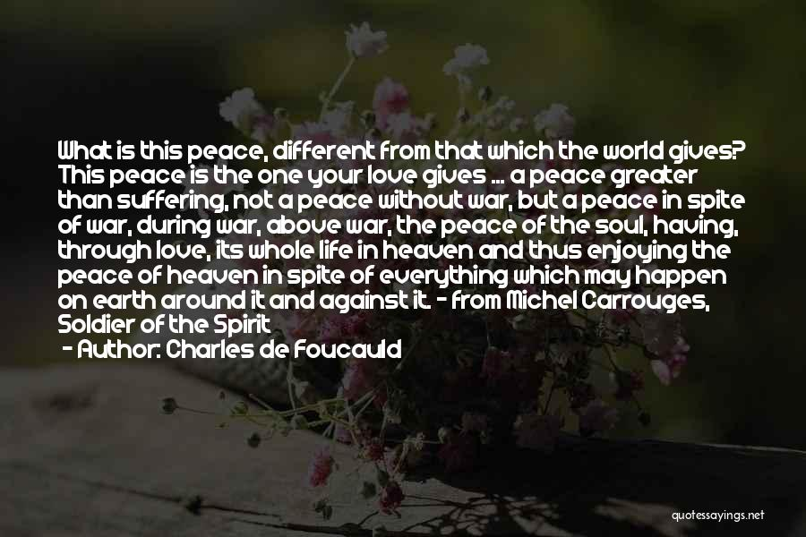 Love In Spite Of Quotes By Charles De Foucauld