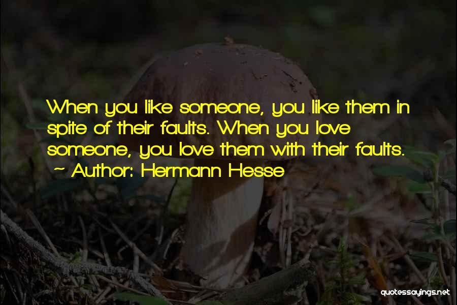 Love In Spite Of Quotes By Hermann Hesse