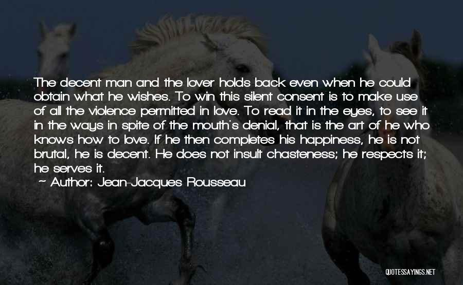 Love In Spite Of Quotes By Jean-Jacques Rousseau