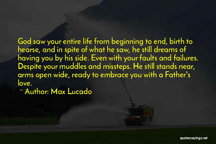 Love In Spite Of Quotes By Max Lucado