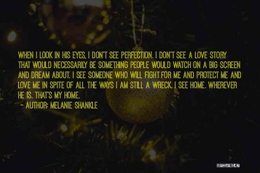 Love In Spite Of Quotes By Melanie Shankle