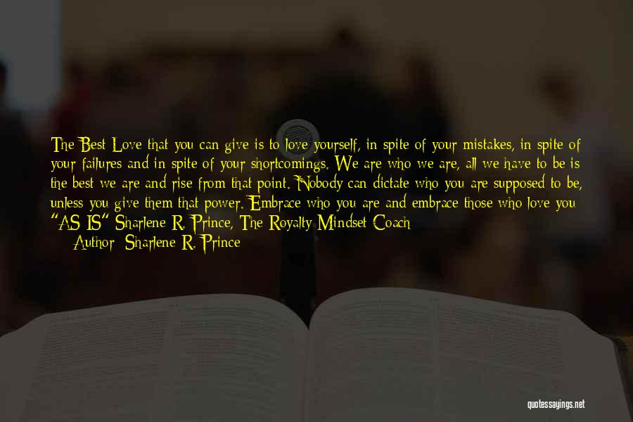 Love In Spite Of Quotes By Sharlene R. Prince