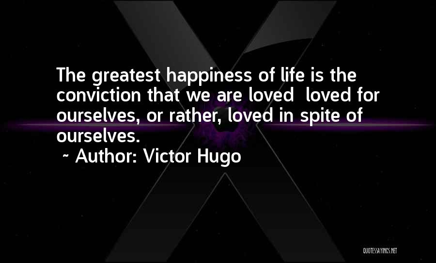 Love In Spite Of Quotes By Victor Hugo