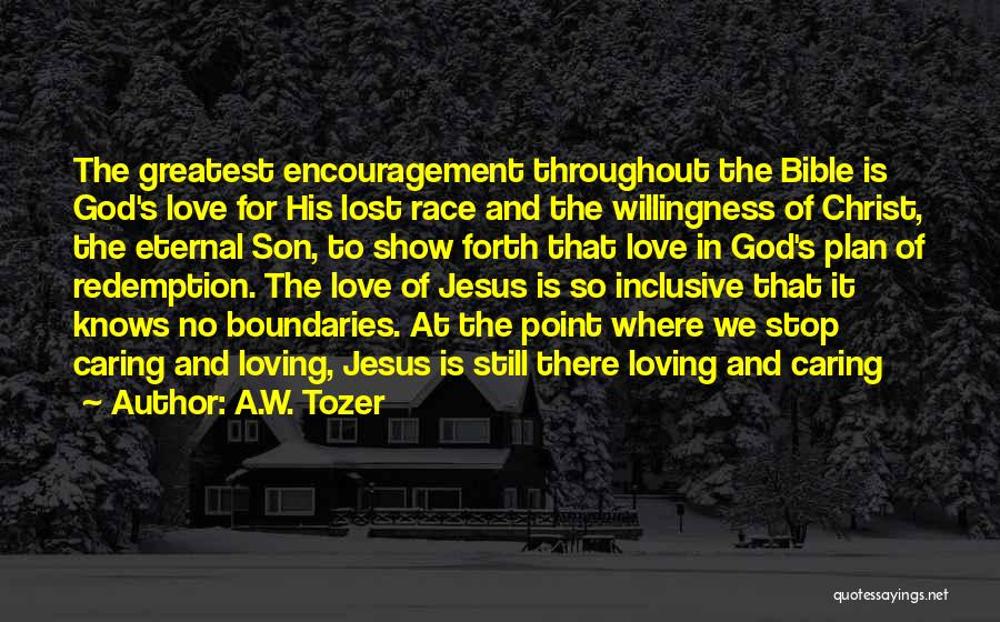 Love In The Bible Quotes By A.W. Tozer