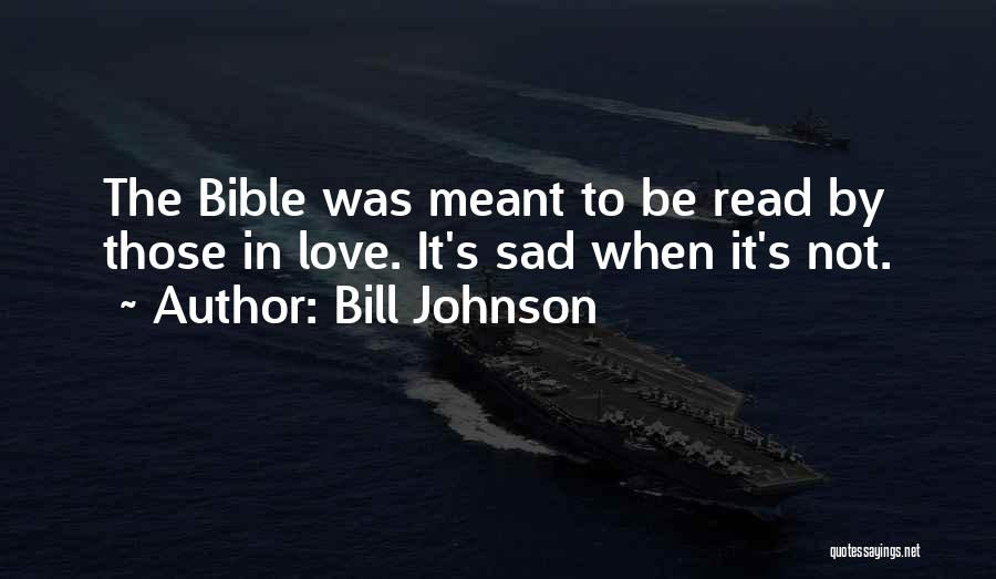 Love In The Bible Quotes By Bill Johnson