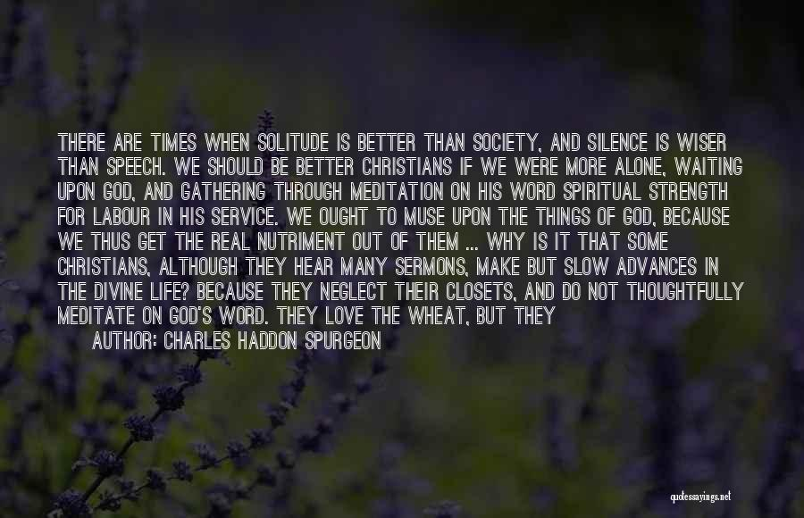 Love In The Bible Quotes By Charles Haddon Spurgeon