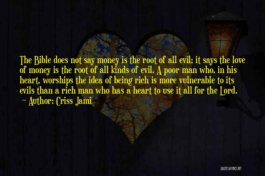 Love In The Bible Quotes By Criss Jami