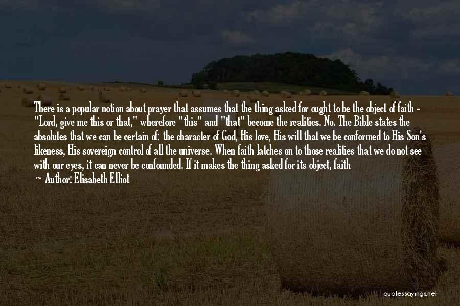 Love In The Bible Quotes By Elisabeth Elliot