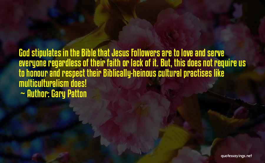 Love In The Bible Quotes By Gary Patton