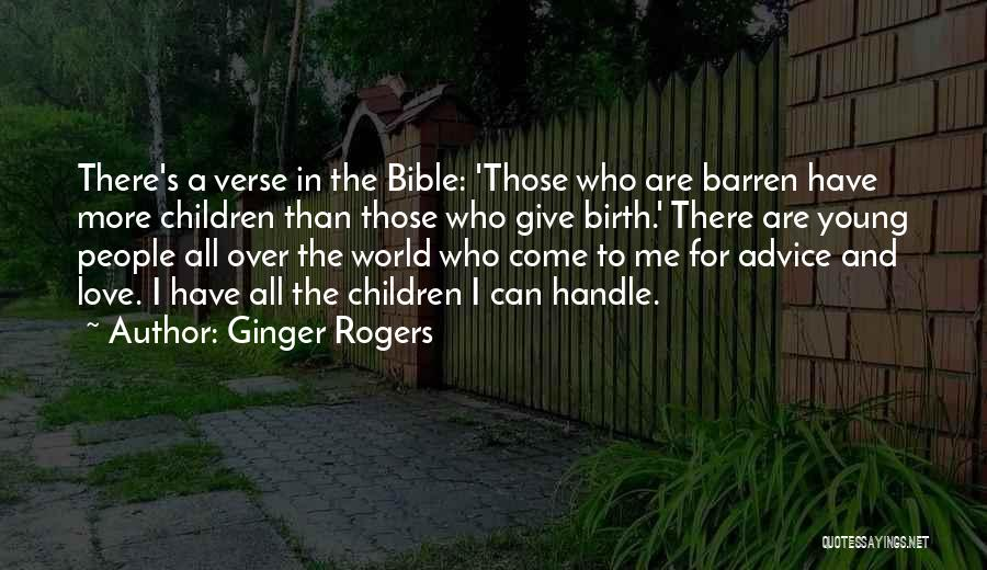 Love In The Bible Quotes By Ginger Rogers