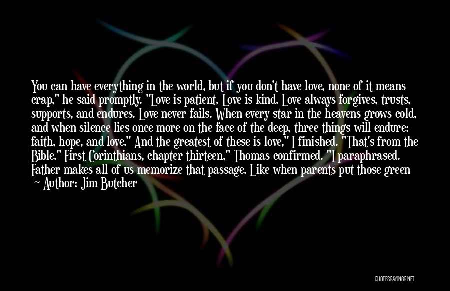 Love In The Bible Quotes By Jim Butcher