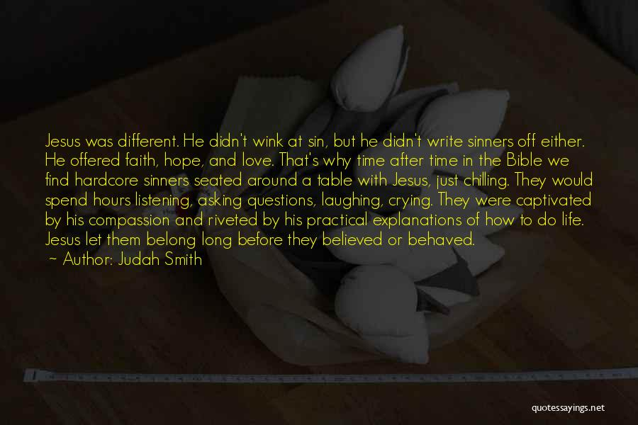 Love In The Bible Quotes By Judah Smith