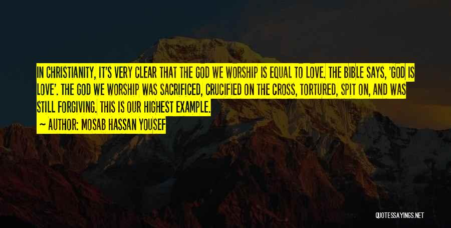 Love In The Bible Quotes By Mosab Hassan Yousef