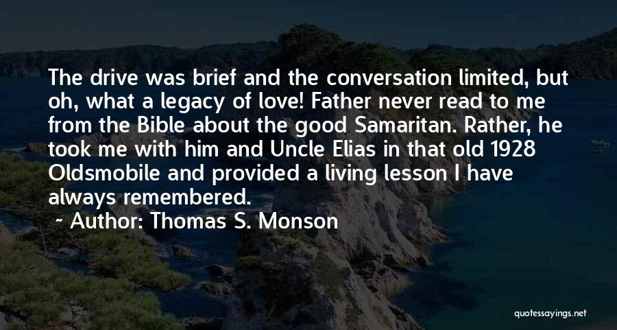Love In The Bible Quotes By Thomas S. Monson