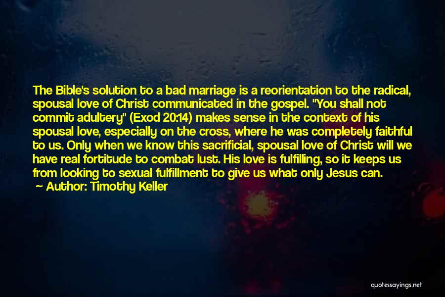 Love In The Bible Quotes By Timothy Keller
