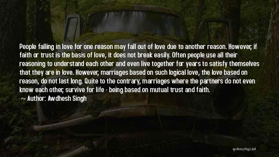 Love Is Based On Trust Quotes By Awdhesh Singh