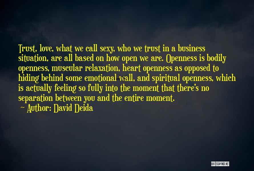 Love Is Based On Trust Quotes By David Deida