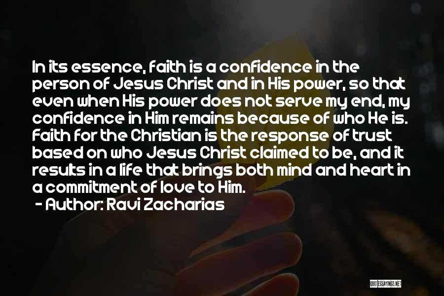 Love Is Based On Trust Quotes By Ravi Zacharias
