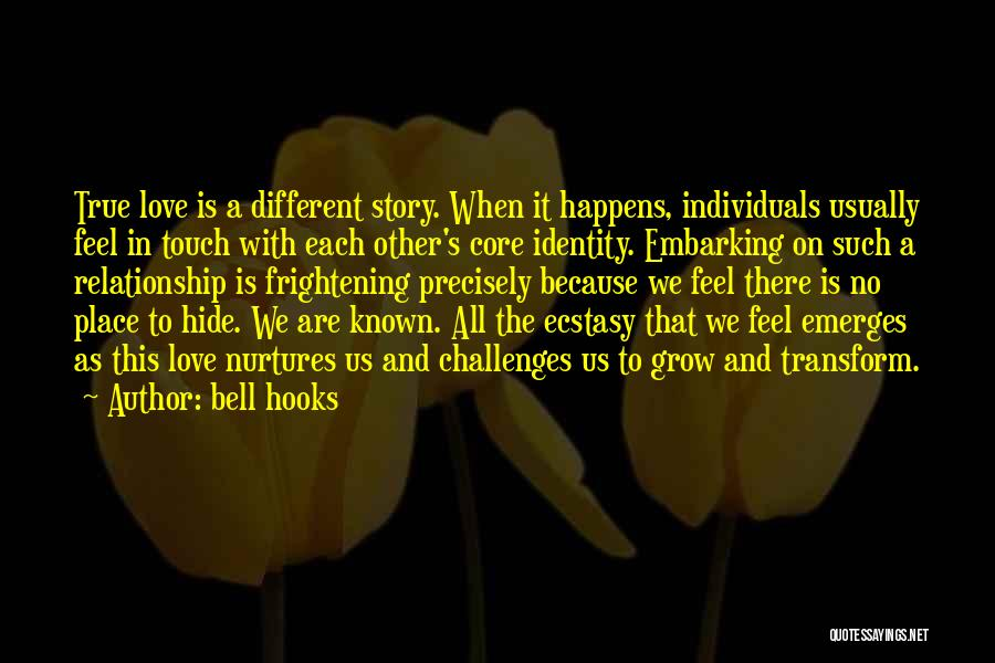Love Is Frightening Quotes By Bell Hooks