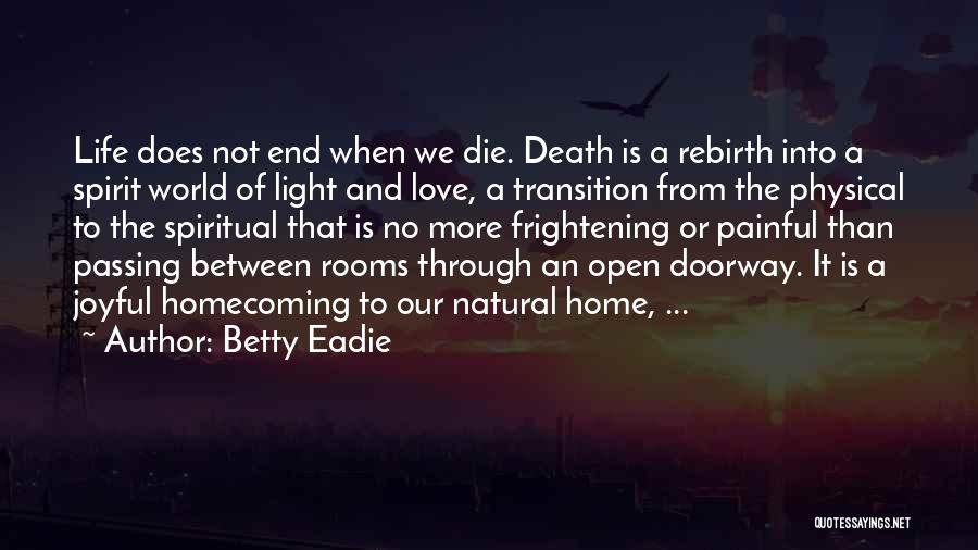 Love Is Frightening Quotes By Betty Eadie