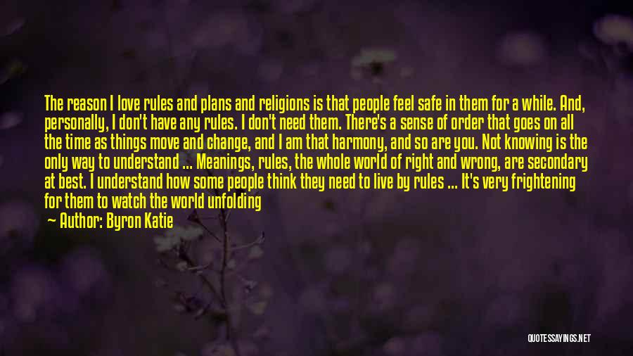 Love Is Frightening Quotes By Byron Katie