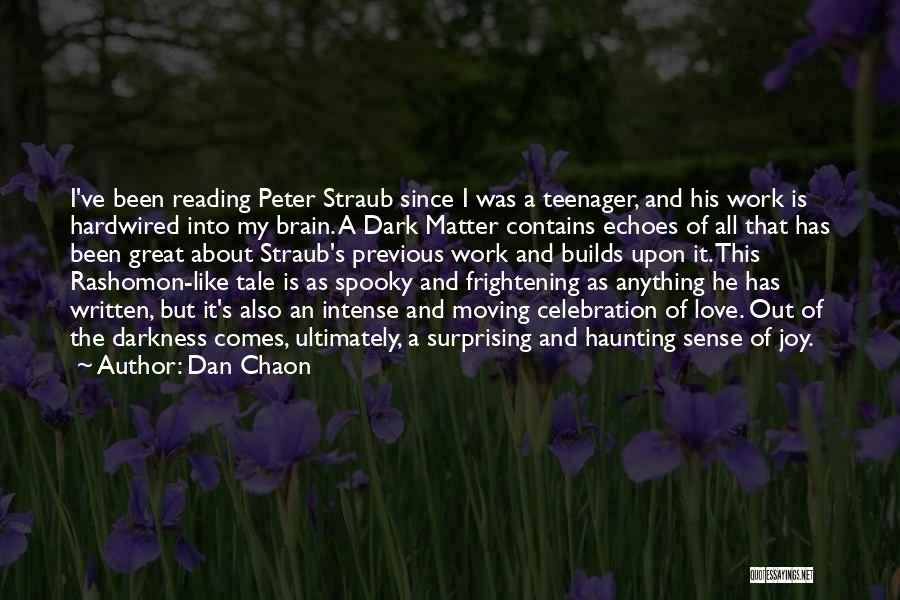 Love Is Frightening Quotes By Dan Chaon
