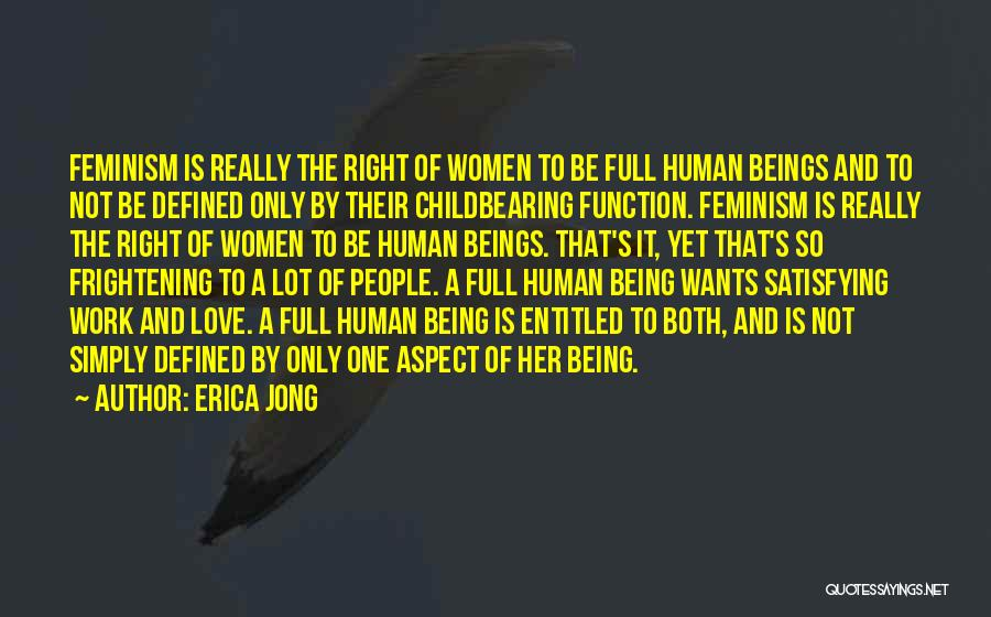 Love Is Frightening Quotes By Erica Jong