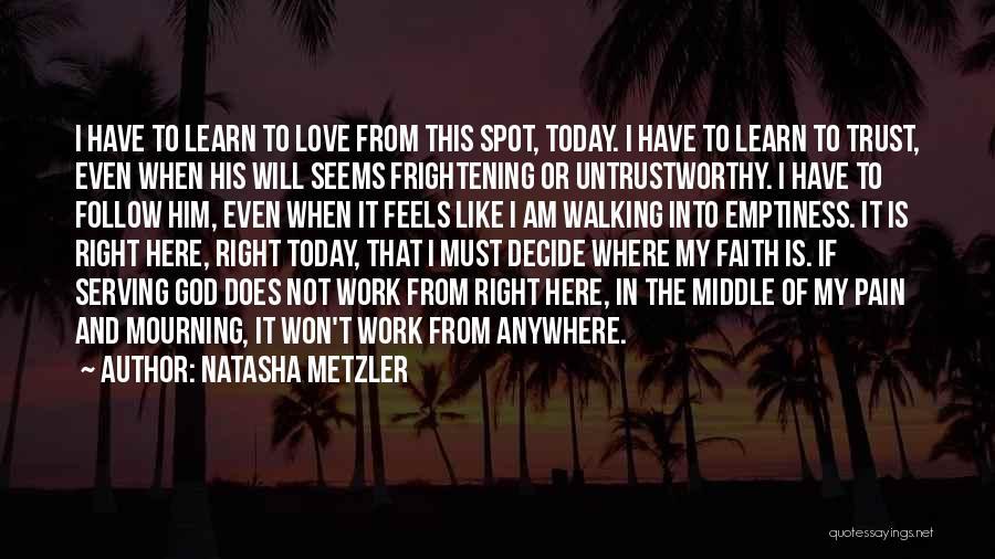 Love Is Frightening Quotes By Natasha Metzler