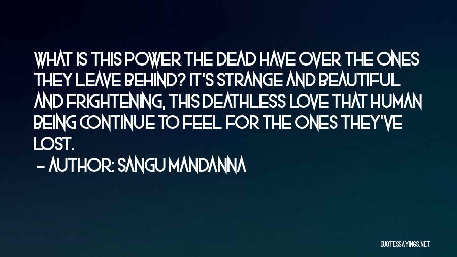 Love Is Frightening Quotes By Sangu Mandanna