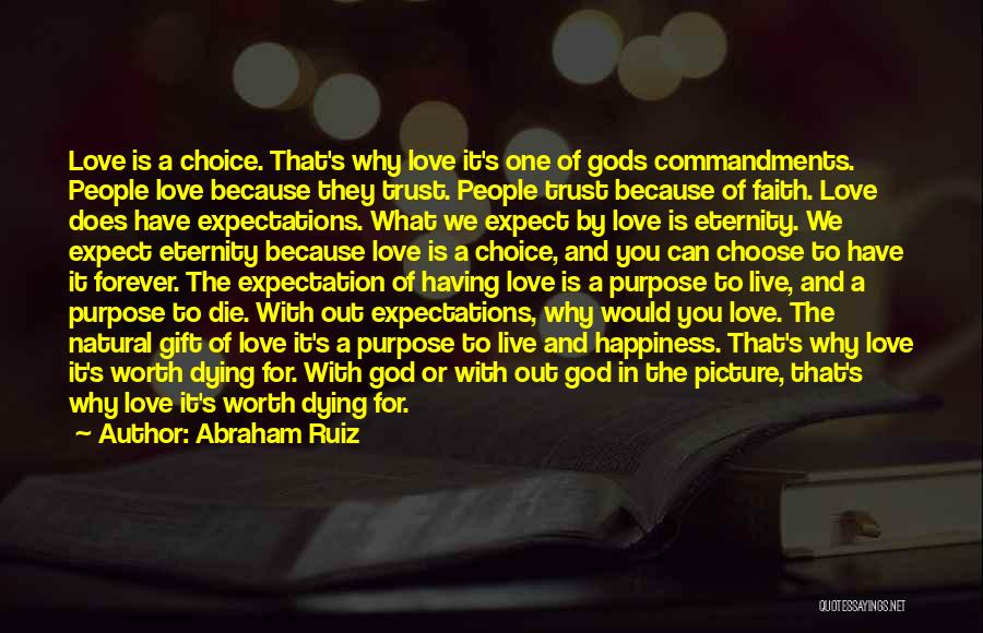 Love Is Gift Of God Quotes By Abraham Ruiz