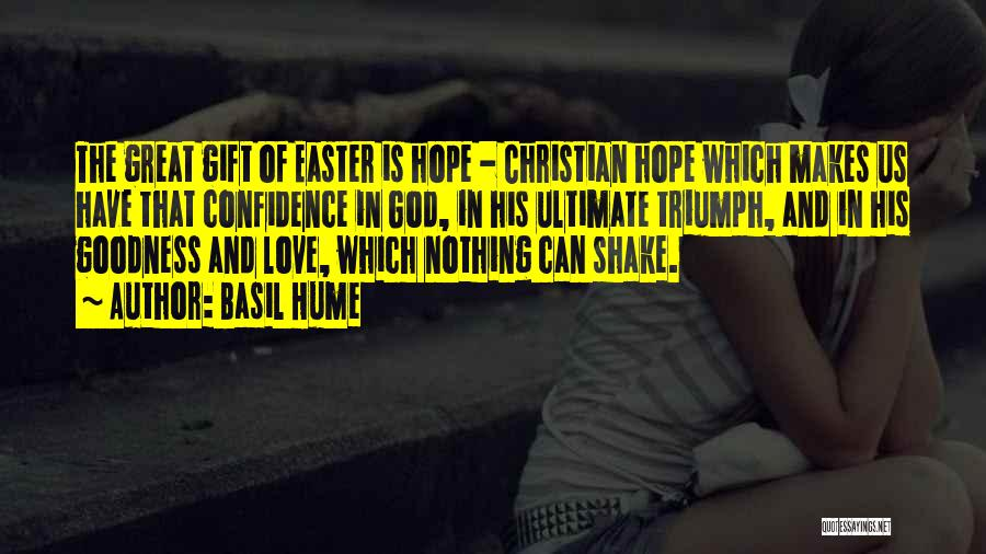 Love Is Gift Of God Quotes By Basil Hume