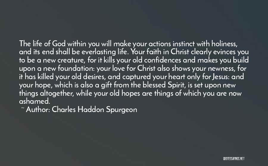 Love Is Gift Of God Quotes By Charles Haddon Spurgeon