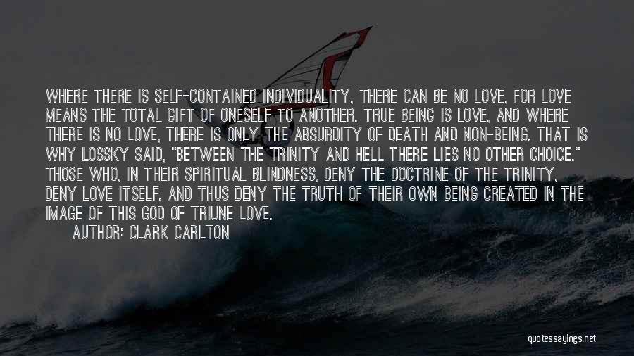 Love Is Gift Of God Quotes By Clark Carlton