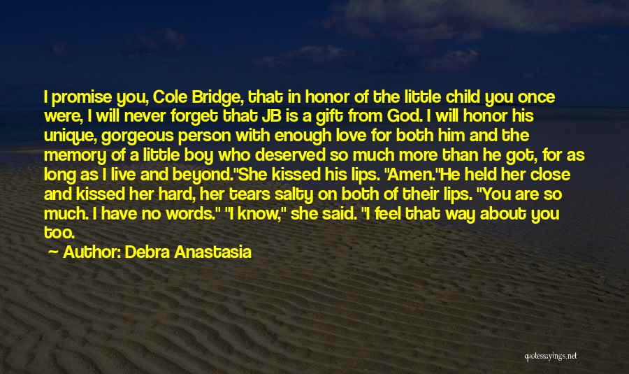 Love Is Gift Of God Quotes By Debra Anastasia