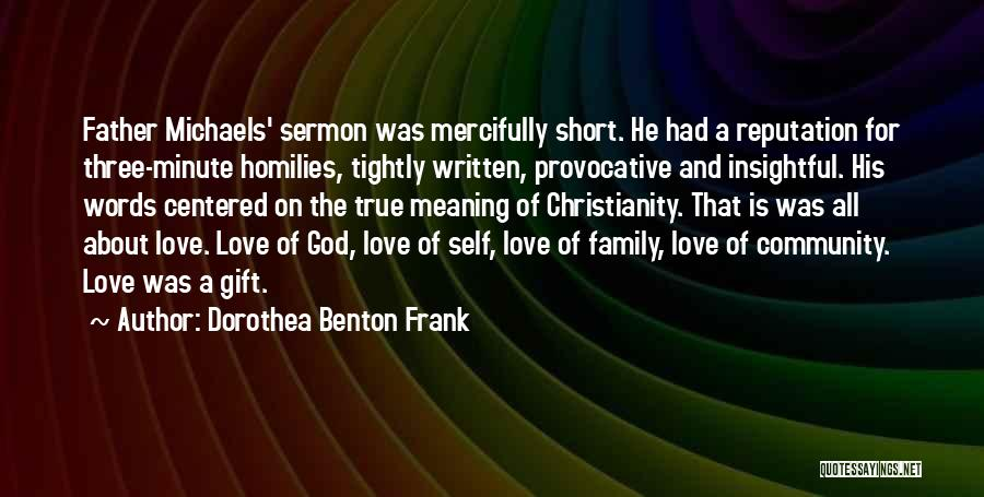 Love Is Gift Of God Quotes By Dorothea Benton Frank