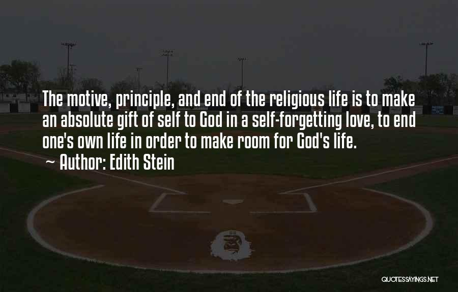Love Is Gift Of God Quotes By Edith Stein