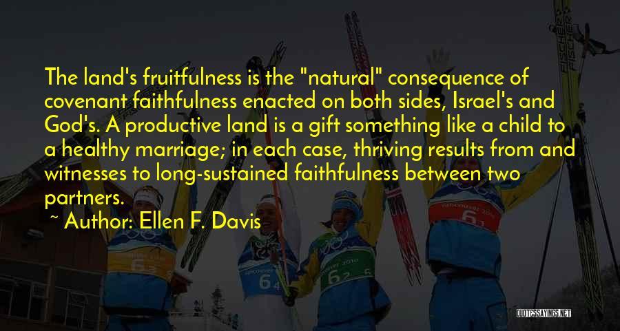 Love Is Gift Of God Quotes By Ellen F. Davis