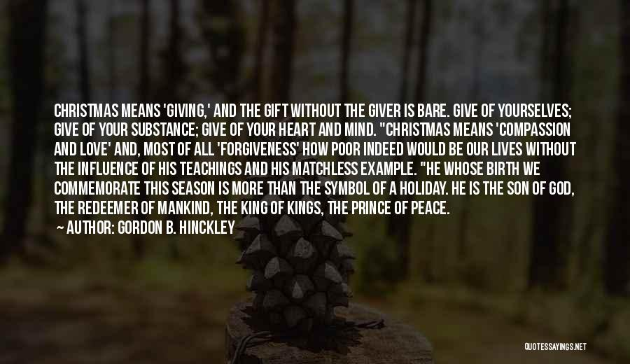 Love Is Gift Of God Quotes By Gordon B. Hinckley