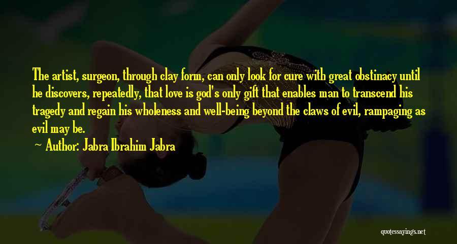 Love Is Gift Of God Quotes By Jabra Ibrahim Jabra